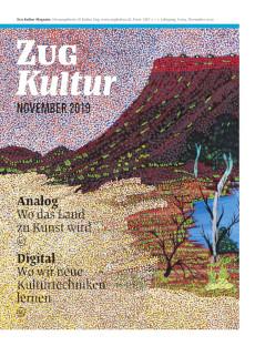 Zug Kultur Magazin Nr. 64 November 2019