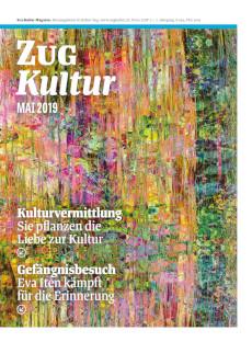 Zug Kultur Magazin Nr. 59 Mai 2019