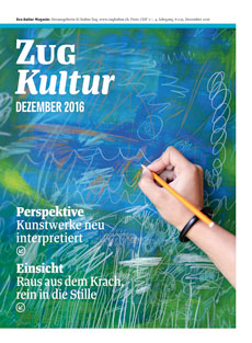 Zug Kultur Magazin Nr. 35 Dezember 2016