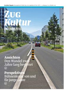 Zug Kultur Magazin Nr. 33 Oktober 2016