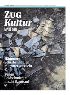 Zug Kultur Magazin Nr. 37 März 2017