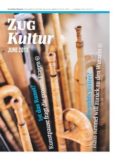 Zug Kultur Magazin Nr. 60 Juni 2019