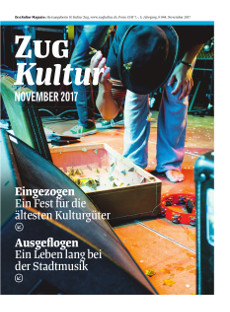 Zug Kultur Magazin Nr. 44 November 2017