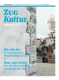 Zug Kultur Magazin Nr. 45 Dezember 2017