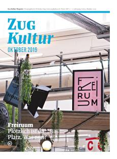 Zug Kultur Magazin Nr. 63 Oktober 2019