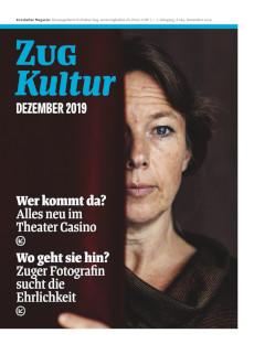 Zug Kultur Magazin Nr. 65 Dezember 2019