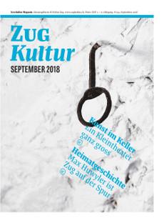 Zug Kultur Magazin Nr. 52 September 2018