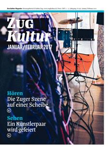 Zug Kultur Magazin Nr. 36 Januar/Februar 2017