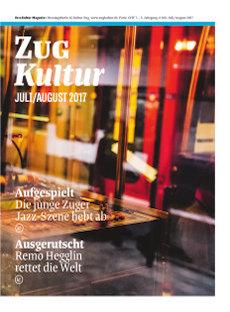 Zug Kultur Magazin Nr. 41 Juli/August 2017