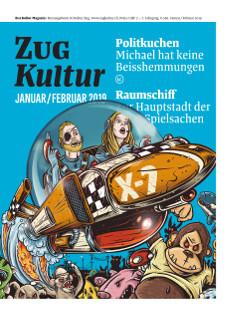 Zug Kultur Magazin Nr. 56 Januar/Februar 2019