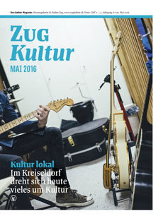 Zug Kultur Magazin Nr. 29 Mai 2016