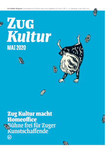 Zug Kultur Magazin Nr. 69 Mai 2020