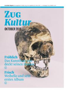 Zug Kultur Magazin Nr. 53 Oktober 2018