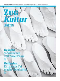 Zug Kultur Magazin Nr. 40 Juni 2017