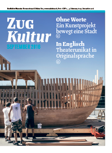 Zug Kultur Magazin Nr. 32 September 2016
