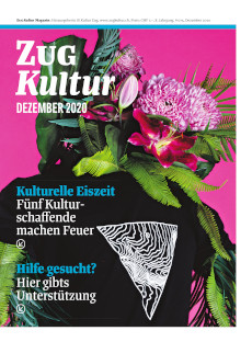 Zug Kultur Magazin Nr. 75 Dezember 2020